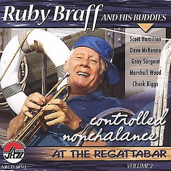 Ruby Braff - Braff, Ruby: Vol. 2-Controlled Nochalance [CD] USA importerer