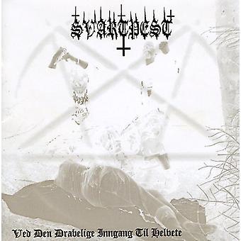 Svartpest - Ved Den Drabelige Inngang Til Helvet [CD] USA import