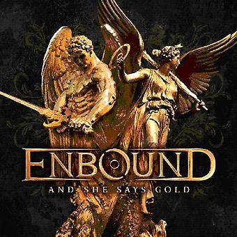 Enbound- og hun siger guld [CD] USA importerer