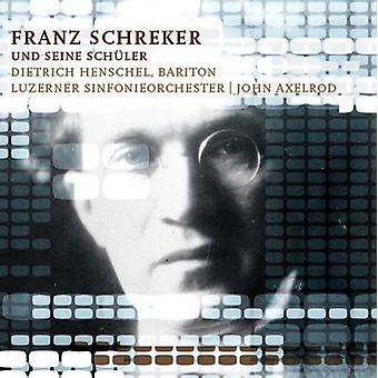 Franz Schreker - Franz Schreker Und Seine Sch Ler [CD] USA import