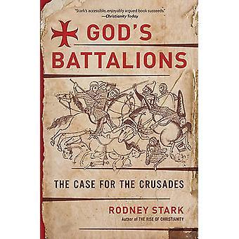 Gods Battalions by Stark & Rodney