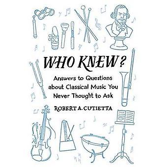 誰が知っていたか。-クラシック音楽についての質問にはあなたに答えることがない思考