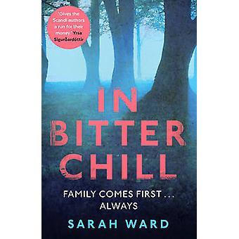 I Bitter Chill (Main) af Sarah Ward - 9780571321001 bog