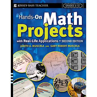 Hands-on Math Projects with Real-Life Applications (2nd Revised editi