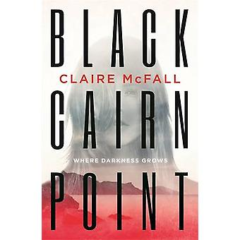Black Cairn Point by Claire McFall - 9781471404870 Book