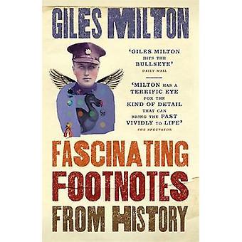 Fascinerende fotnoter fra historien av Giles Milton - 9781473624993 Bo