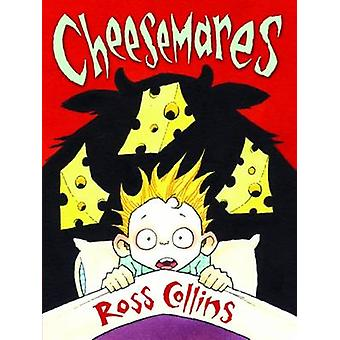 Cheesemares by Ross Collins - Ross Collins - 9781781121917 Book