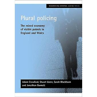 Policía plural - la economía mixta de patrullaje Visible en Inglaterra y