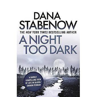 A Night Too Dark by Dana Stabenow - 9781908800787 Book