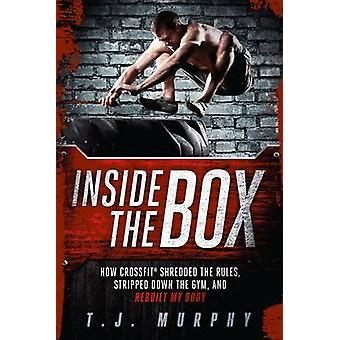 Inside the Box - How Crossfit Shredded the Rules - Stripped Down the G