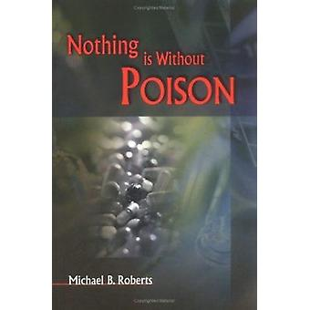Nothing is without Poison by Michael B. Roberts - 9789629960513 Book