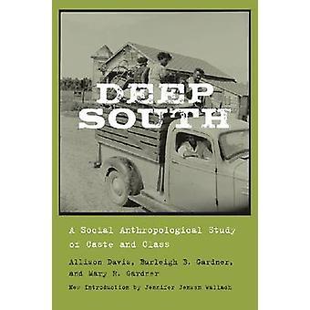Grand sud - une étude anthropologique Social de Caste et de classe par Alli
