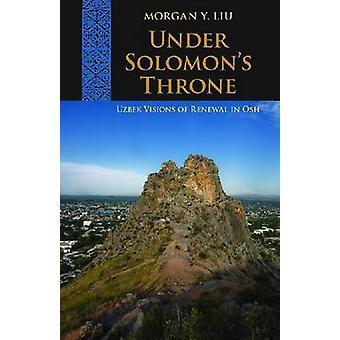Sous le trône de Salomon - Visions ouzbek de renouvellement à Osh par Morgan Y.
