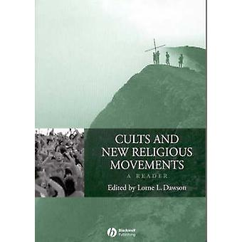 Cults and New Religious Movements - A Reader (2nd Revised edition) by