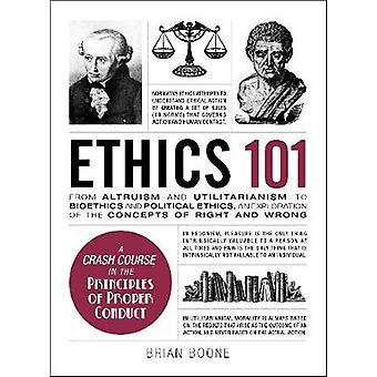 Etik 101 - från Altruism och utilitarism bioetik och Politic