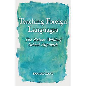 Lära främmande språk - metoden Steiner-Waldorfskola av Er