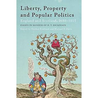 Liberty - Property and Popular Politics - England and Scotland - 1688-