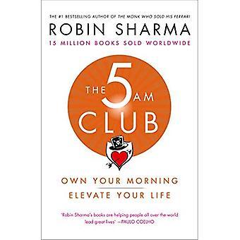 5 AM Club: eje din morgen. Ophøje dit liv.