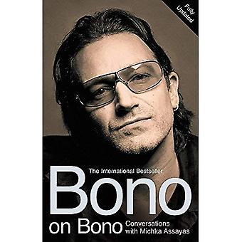 Bono på Bono: samtal med Michka Assayas