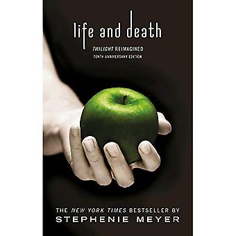 Life and Death: Twilight Reimagined (Twilight Saga)