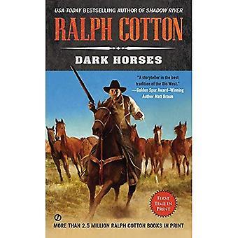 Mörka hästar (Ralph Cotton västra serien)
