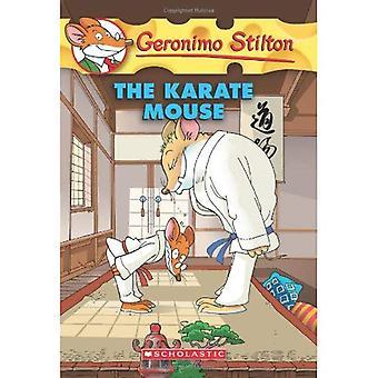 The Karate Mouse (Geronimo Stilton (Quality))
