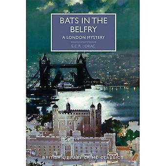 Bats in the Belfry: A London Mystery - British Library Crime Classics