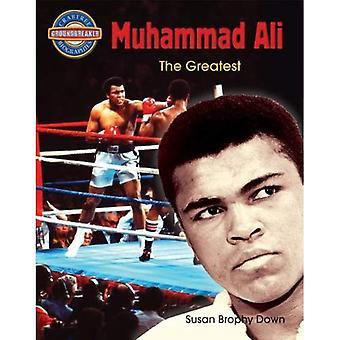 Muhammad Ali: The Greatest (Crabtree Groundbreaker Biographies)