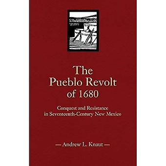A revolta de Pueblo de 1680: conquista e resistência no décimo-século novo México