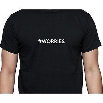 #Worries Hashag bekymringer svart hånd trykt T skjorte