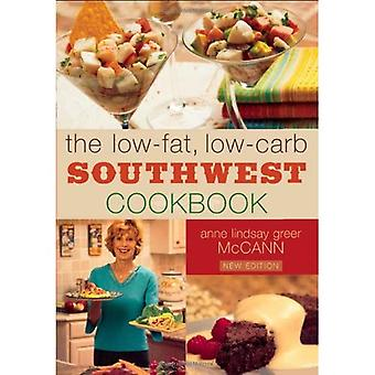 Low-Fat, Low-Carb Southwest Cookbook