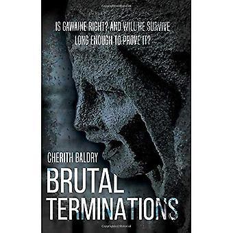Brutal Terminations