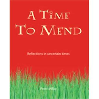 A Time to Mend
