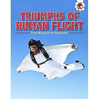 Triumphs of Human Flight: Flight