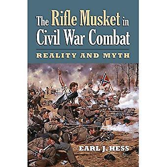 Le mousquet fusil au Combat de la guerre civile: réalité et mythe