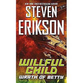 Willful Child: Wrath of Betty (Willful Child)