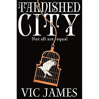 Tarnished City (The Dark Gifts Trilogy)