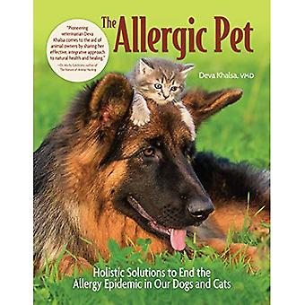 The Allergic Pet: Holistic Therapies for Allergy-Free Dogs and Cats