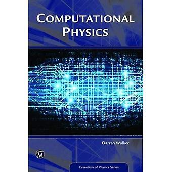 Computational Physics (Essentials of Physics Series)