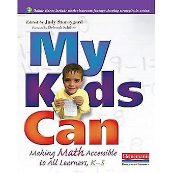 My Kids Can: Making Math Accessible to All Learners,� K-5