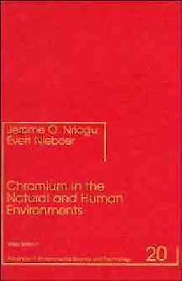 Chromium in the Natural and Huhomme Environments by Nrigu & Jerome