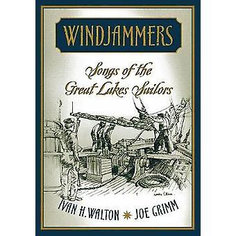 Windjammers Songs of the Great Lakes Sailors by GRIMM & JOE