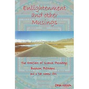 Enlightenment And Other Musings by Hayson & Dean