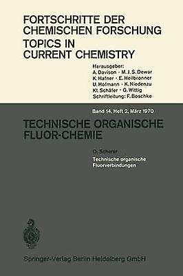 Technische Organische Fluorverbindungen by Scherer & O.