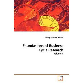 Foundations of Business Cycle Research by VAN DEN HAUWE & Ludwig