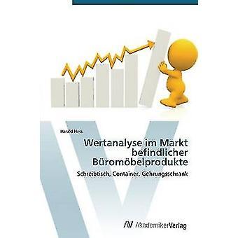 Wertanalyse im Markt befindlicher Brombelprodukte av Hess Harald