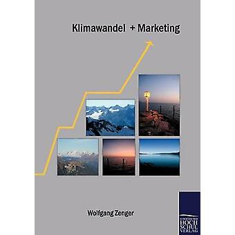 Klimawandel  Marketing by Zenger & Wolfgang