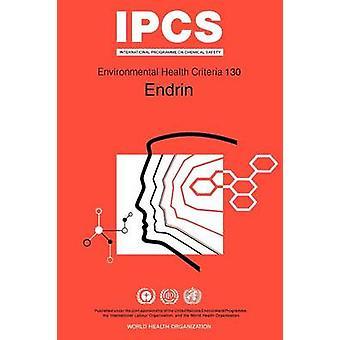 Endrin Environmental Health Criteria Series No 130 by WHO & G. T. Van