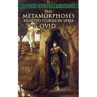 The Metamorphoses - Selected Stories in Verse by Ovid - 9780486427584