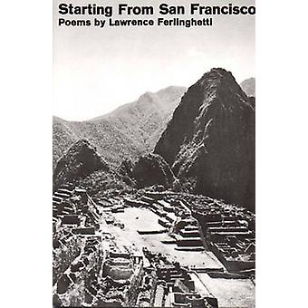 Starting from San Francisco (Revised edition) by Lawrence Ferlinghett